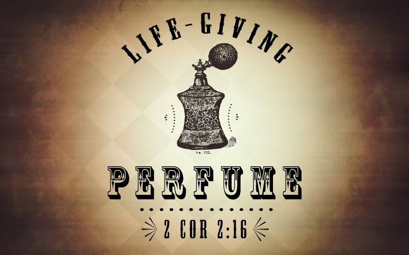 Life-Giving Perfume 2